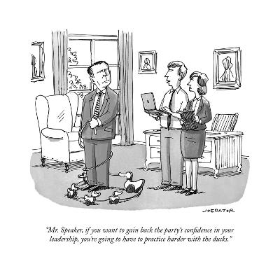 """""""Mr. Speaker, if you want to gain back the party's confidence in your lead?"""" - Cartoon-Joe Dator-Premium Giclee Print"""