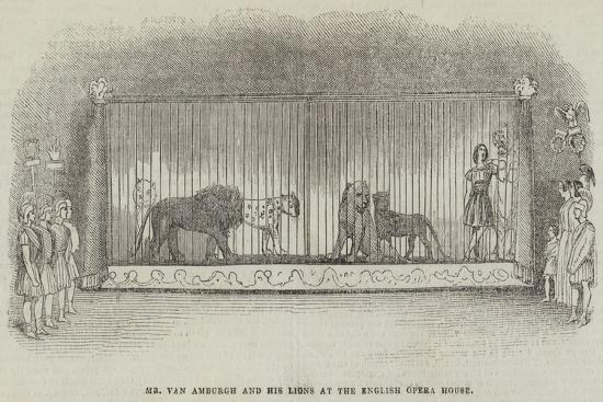 Mr Van Amburgh and His Lions at the English Opera House--Giclee Print
