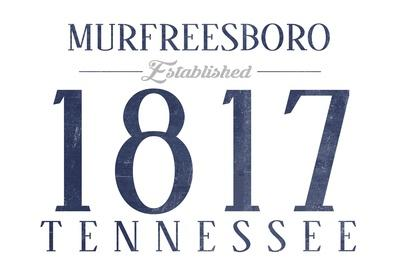 https://imgc.artprintimages.com/img/print/murfreesboro-tennessee-established-date-blue_u-l-q1grpwg0.jpg?p=0