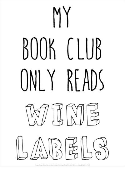 My Book Club Only Reads Wine Labels-Retrospect Group-Art Print