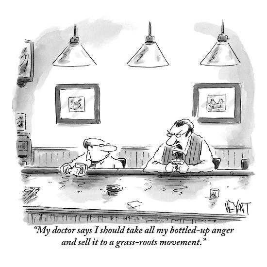 """""""My doctor says I should take all my bottled-up anger and sell it to a gra?"""" - New Yorker Cartoon-Christopher Weyant-Premium Giclee Print"""