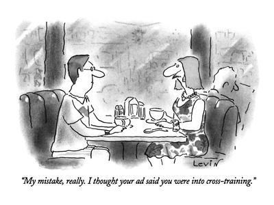 """""""My mistake, really. I thought your ad said you were into cross-training."""" - New Yorker Cartoon-Arnie Levin-Premium Giclee Print"""