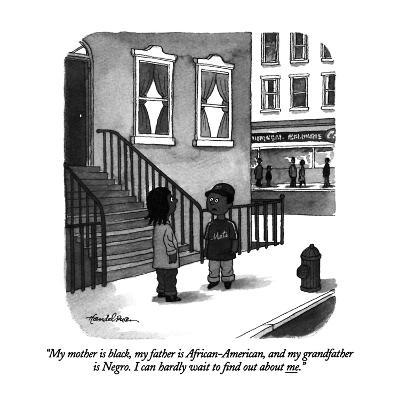 """My mother is black, my father is African-American, and my grandfather is ?"" - New Yorker Cartoon-J.B. Handelsman-Premium Giclee Print"