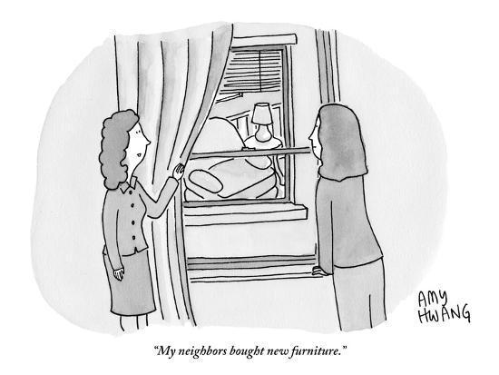 """My neighbors bought new furniture."" - New Yorker Cartoon-Amy Hwang-Premium Giclee Print"