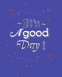 It's a Good Day by Myriam Tebbakha