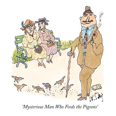 Mysterious Man Who Feeds the Pigeons' - New Yorker Cartoon-William Steig-Premium Giclee Print