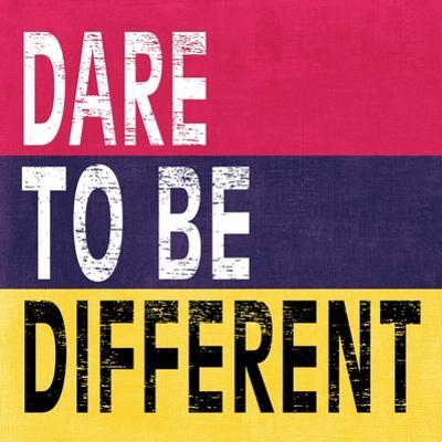 Dare to be Different II by N. Harbick