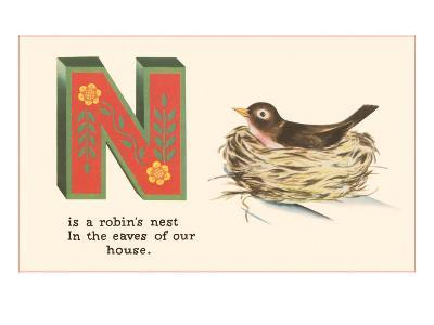 N is a Robin's Nest--Art Print