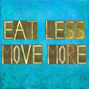 """Earthy Background Image And Design Element Depicting The Words """"Eat Less, Move More"""" by nagib"""