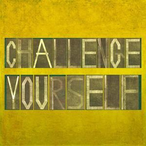"""Textured Background Image And Design Element Depicting The Words """"Challenge Yourself"""" by nagib"""