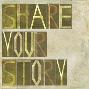 """Textured Earthy Background Image And Design Element Depicting The Words """"Share Your Story"""" by nagib"""