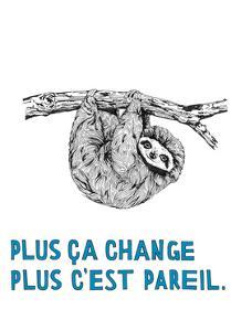 Plus ca change by Natasha Marie