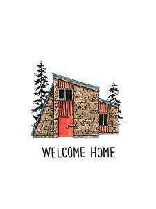 Welcome Home Cabin by Natasha Marie