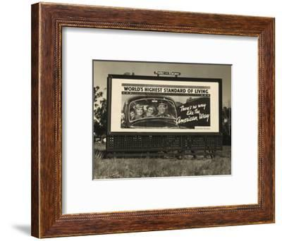 National Association of Manufacturers Billboard Campaigns Against New Deal Policies, 1937-Dorothea Lange-Framed Photo