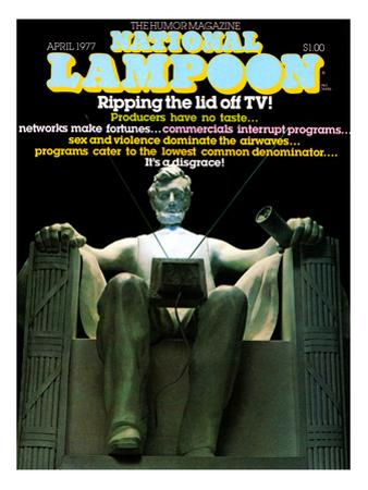 National Lampoon, April 1977 - Lincoln Statue, Ripping theLid off TV
