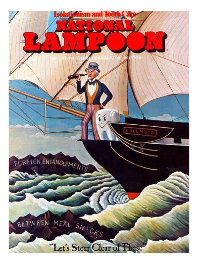 National Lampoon, August 1974 - Uncle Sam and Tooth Steer Clear of Foreign Entanglements and Betwee--Art Print