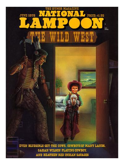 National Lampoon, June 1978 - The Wild West--Art Print