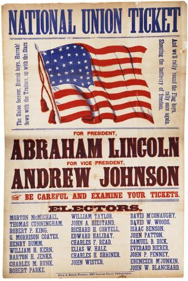 "National Union Ticket. ... Lincoln and Johnson, ""The Union Forever"", 1864--Giclee Print"