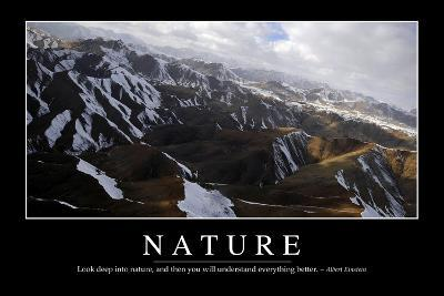 Nature: Inspirational Quote and Motivational Poster--Photographic Print