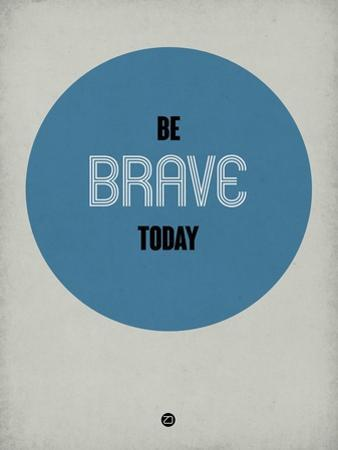 Be Brave Today 1