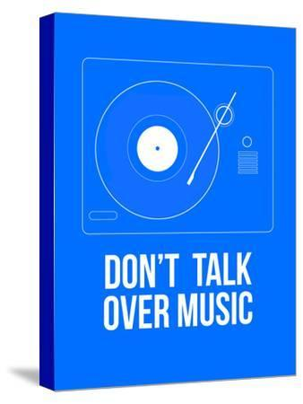 Don't talk over Music Poster