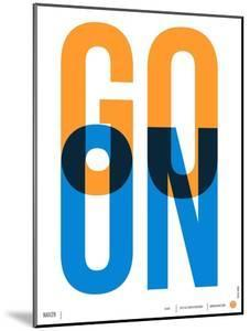 Go On Poster I by NaxArt