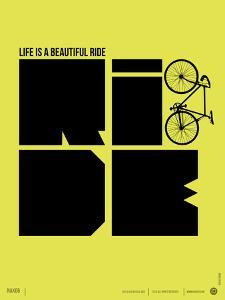 Life is a Ride Poster by NaxArt