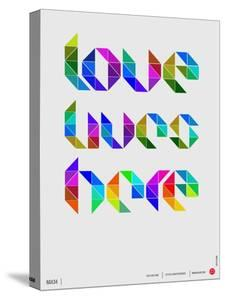 Love Lives Here Poster by NaxArt