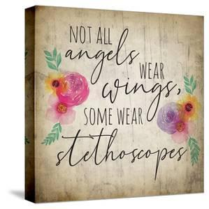 Angels Wear Stethoscopes by ND Art