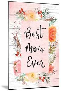 Best Mom Ever by ND Art