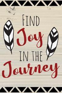 Find Joy in the Journey by ND Art