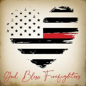 God Bless Firefighters by ND Art
