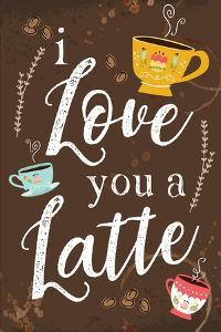 I Love You a Latte by ND Art