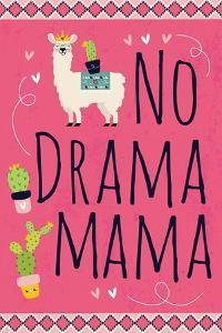 No Drama Mama by ND Art