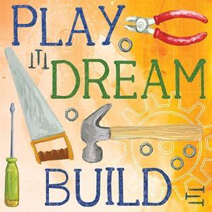 Play, Dream, Build by ND Art