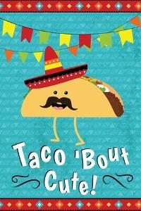 Taco Bout Cute by ND Art