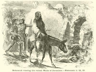 Nehemiah Viewing the Ruined Walls of Jerusalem, Nehemiah, II, 12, 13--Giclee Print