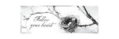 Nest and Branch III Follow Your Heart-Debra Van Swearingen-Premium Giclee Print
