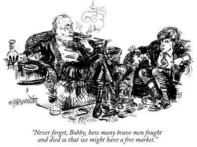 """""""Never forget, Bobby, how many brave men fought and died so that we might …"""" - New Yorker Cartoon-William Hamilton-Premium Giclee Print"""