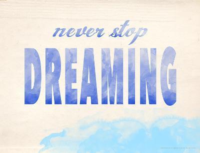 Never Stop Dreaming-Jeanne Stevenson-Giclee Print