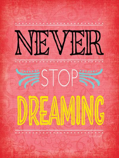 Never Stop Dreaming-Jennifer Pugh-Art Print