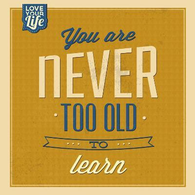 Never Too Old to Learn-Lorand Okos-Art Print