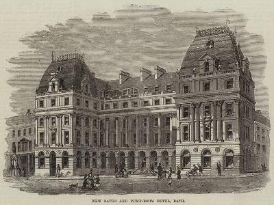 New Baths and Pump-Room Hotel, Bath--Giclee Print