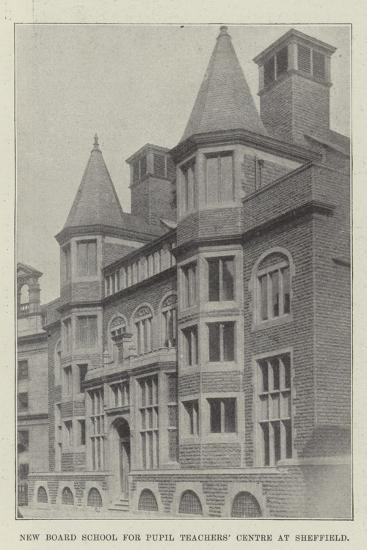 New Board School for Pupil Teachers' Centre at Sheffield--Giclee Print