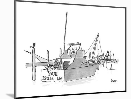 New boat owner is painting 'My First Boat' on the stern of his small yacht? - New Yorker Cartoon-Jack Ziegler-Mounted Premium Giclee Print