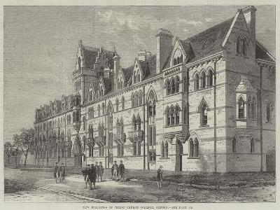 New Buildings of Christ Church College, Oxford--Giclee Print