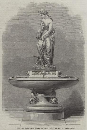 New Drinking-Fountain in Front of the Royal Exchange--Giclee Print