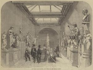 New Greco-Roman Saloon, Just Opened at the British Museum