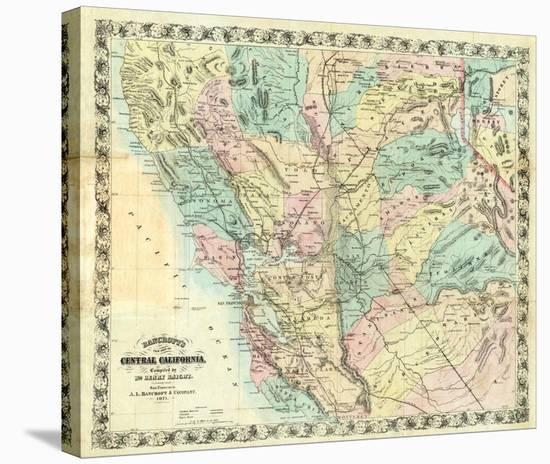 New Map of Central California, c.1871 Stretched Canvas Print by A. L.  Bancroft | Art.com