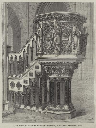 New Stone Pulpit in St Patrick's Cathedral, Dublin--Giclee Print